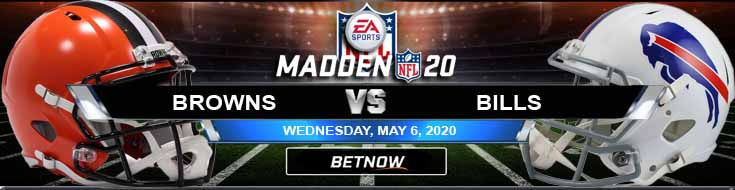 Cleveland Browns vs Buffalo Bills 05-06-2020 Madden20 NFL Picks Odds and Predictions