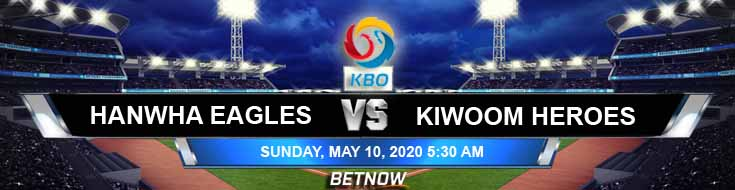 Hanwha Eagles vs Kiwoom Heroes 05-10-2020 KBO Predictions Game Analysis and Baseball Betting Odds