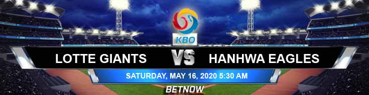 Lotte Giants vs Hanwha Eagles 05-16-2020 Baseball Betting Tips KBO Spread and Previews