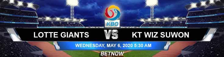 Lotte Giants vs KT Wiz Suwon 05-06-2020 KBO Baseball Betting Picks Odds and Predictions