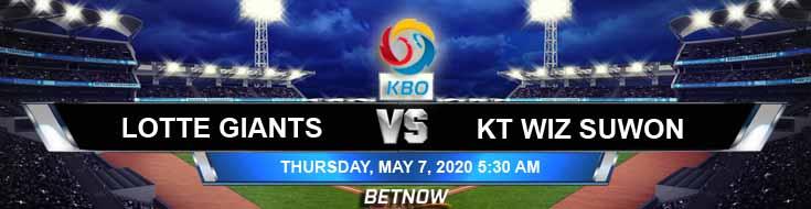 Lotte Giants vs KT Wiz Suwon 05-07-2020 KBO Baseball Betting Previews Odds and Picks