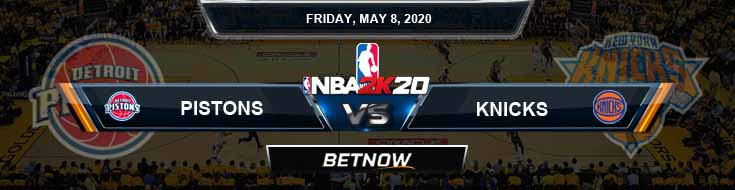 NBA 2k20 Sim Detroit Pistons vs New York Knicks 5-8-2020 NBA Odds and Picks