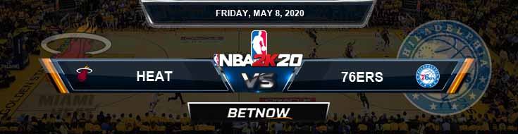 NBA 2k20 Sim Miami Heat vs Philadelphia 76ers 5-8-20 NBA Odds and Picks