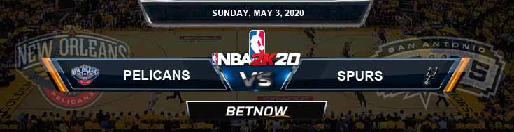 NBA 2k20 Sim New Orleans Pelicans vs San Antonio Spurs 5-3-2020 Previews Odds and Picks