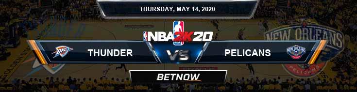 NBA 2k20 Sim Oklahoma City Thunder vs New Orleans Pelicans 5-14-2020 NBA Odds and Picks