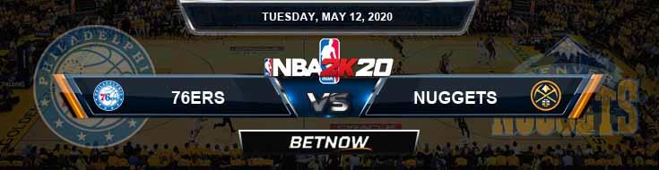 NBA 2k20 Sim Philadelphia 76ers vs Denver Nuggets 5-12-2020 NBA Odds and Picks