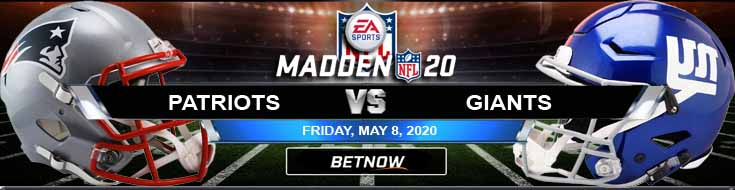 New England Patriots vs New York Giants 05-08-2020 Madden20 NFL Picks Odds and Betting Predictions