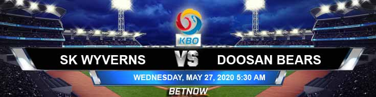SK Wyverns vs Doosan Bears 05-27-2020 KBO Picks Baseball Predictions and Betting Previews