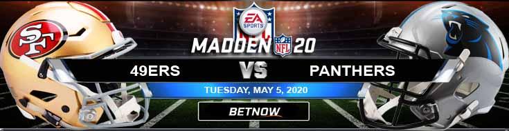 San Francisco 49ers vs Carolina Panthers 05-05-2020 NFL Madden20 Picks Predictions and Previews
