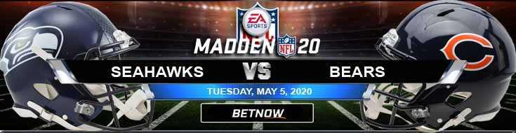 Seattle Seahawks vs Chicago Bears 05-05-2020 Madden20 Game Analysis Picks and Odds