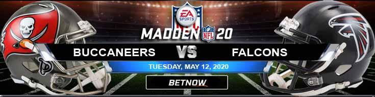 Tampa Bay Buccaneers vs Atlanta Falcons 05-12-2020 NFL Madden20 Picks Football Betting Odds and Predictions