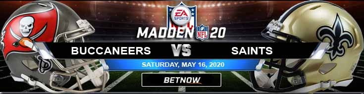 Tampa Bay Buccaneers vs New Orleans Saints 05-16-2020 Madden20 NFL Forecast Previews and Game Analysis