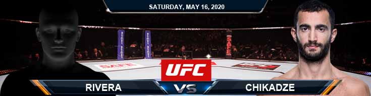 UFC Fight Night 172 Rivera vs Chikadze 05-16-2020 UFC Picks Predictions and Betting Previews