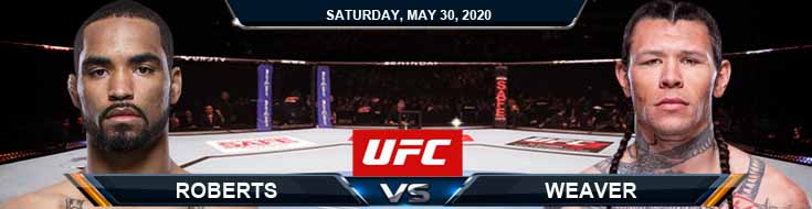 UFC on ESPN 9 Roberts vs Weaver 05-30-2020 UFC Picks Predictions and Betting Analysis