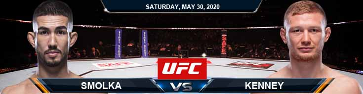 UFC on ESPN 9 Smolka vs Kenney 05-30-2020 UFC Odds Fight Analysis and Betting Picks