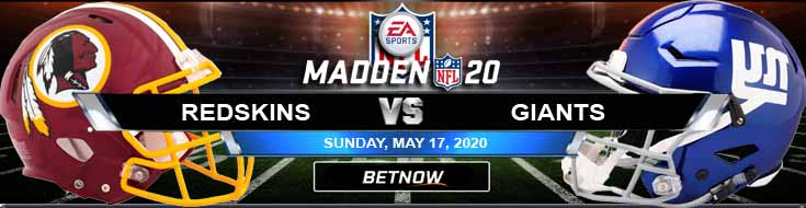 Washington Redskins vs New York Giants 05-17-2020 NFL Madden20 Betting Odds and Football Picks