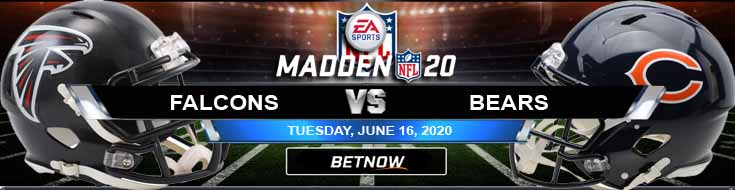 Atlanta Falcons vs Chicago Bears 06-16-2020 NFL Madden20 Previews Betting Results and Analysis