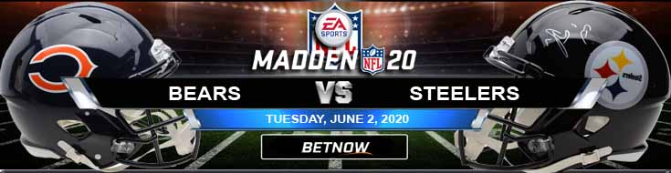 Chicago Bears vs Pittsburgh Steelers 06-02-2020 Madden20 NFL Previews Football Spread and Game Analysis