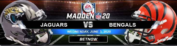 Jacksonville Jaguars vs Cincinnati Bengals 06-03-2020 NFL Madden20 Previews Game Analysis and Betting Forecast