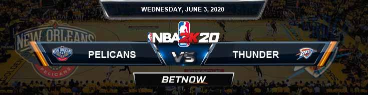 NBA 2k20 Sim New Orleans Pelicans vs Oklahoma City Thunder 6-3-2020 NBA Odds and Picks
