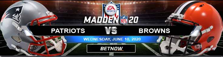 New England Patriots vs Cleveland Browns 06-10-2020 Madden20 NFL Tips Football Predictions and Game Analysis