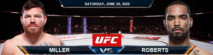 UFC on ESPN 11 Miller vs Roberts 06-20-2020 UFC Forecasts Previews and Betting Results