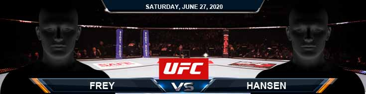 UFC on ESPN 12 Frey vs Hansen 06-27-2020 UFC Predictions Previews and Betting Spread