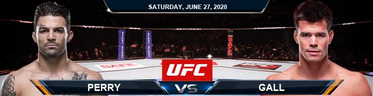 UFC on ESPN 12 Perry vs Gall 06-27-2020 UFC Previews Spread and Fight Analysis
