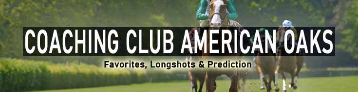 2020 Coaching Club American Oaks Stakes Race Favorites Longshots and Predictions