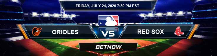 Baltimore Orioles vs Boston Red Sox 07-24-2020 MLB Picks Baseball Predictions and Betting Previews