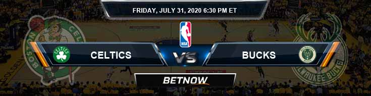 Boston Celtics vs Milwaukee Bucks 7-31-2020 Odds Picks and Previews