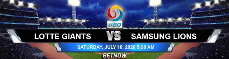 Lotte Giants vs Samsung Lions 07-18-2020 KBO Previews Baseball Forecast and Betting Odds