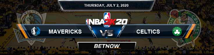NBA 2k20 Sim Dallas Mavericks vs Boston Celtics 7-02-2020 NBA Odds and Picks