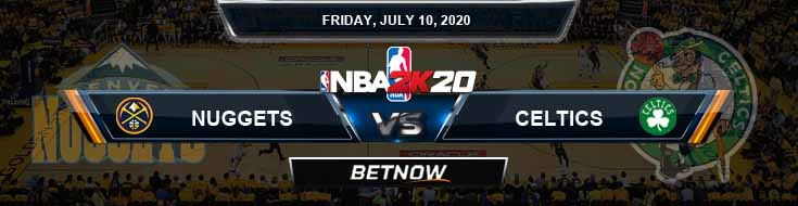 NBA 2k20 Sim Denver Nuggets vs Boston Celtics 7-10-2020 NBA Odds and Picks