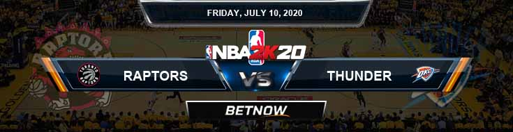 NBA 2k20 Sim Toronto Raptors vs Oklahoma City Thunder 7-10-2020 NBA Odds and Picks