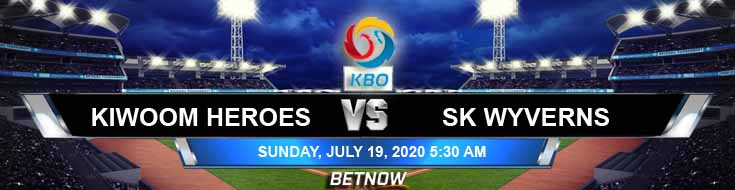 SK Wyverns vs Kiwoom Heroes 07-19-2020 KBO Previews Game Analysis and Forecast