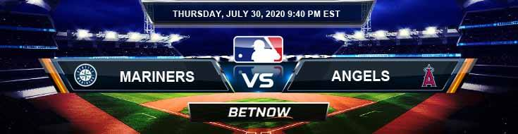 Seattle Mariners vs Los Angeles Angels 07-30-2020 MLB Picks Predictions and Baseball Previews