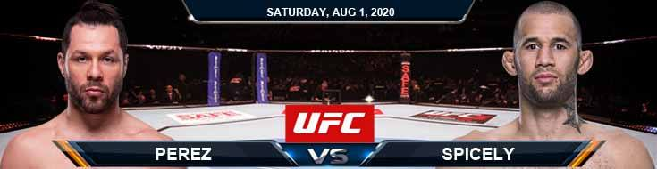 UFC Fight Night 173 Spicely vs Perez 08-01-2020 Predictions Betting Previews and Spread