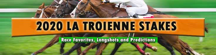 2020 La Troienne Stakes Race Favorites, Longshots and Predictions