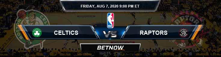 Boston Celtics vs Toronto Raptors 8-7-2020 Odds Previews and Prediction