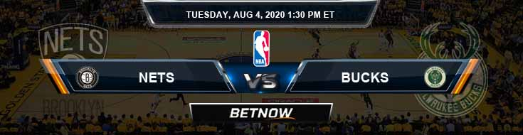 Brooklyn Nets vs Milwaukee Bucks 8-4-2020 Spread Picks and Previews