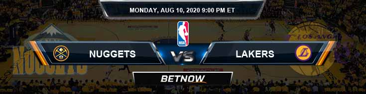 Denver Nuggets vs Los Angeles Lakers 8-10-2020 Odds Picks and Previews
