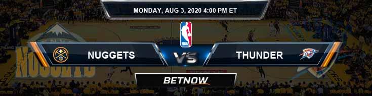 Denver Nuggets vs Oklahoma City Thunder 8-3-2020 Odds Picks and Previews