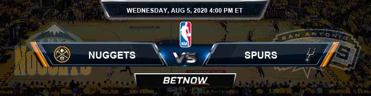 Denver Nuggets vs San Antonio Spurs 8-5-2020 Odds Picks and Previews