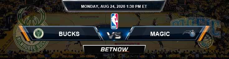 Milwaukee Bucks vs Orlando Magic 8-24-2020 Odds Picks and Previews