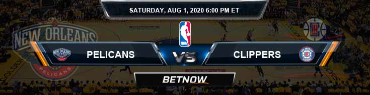 New Orleans Pelicans vs Los Angeles Clippers 8-1-2020 NBA Odds and Picks
