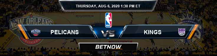 New Orleans Pelicans vs Sacramento Kings 8-6-2020 Spread Odds and Picks