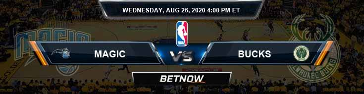 Orlando Magic vs Milwaukee Bucks 8-26-2020 Spread Odds and Picks