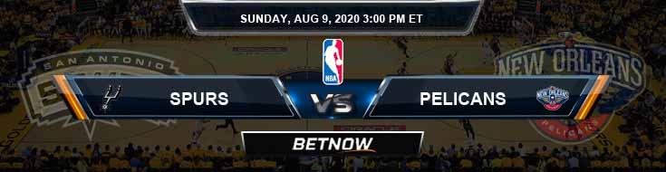 San Antonio Spurs vs New Orleans Pelicans 8-9-2020 NBA Spread and Picks