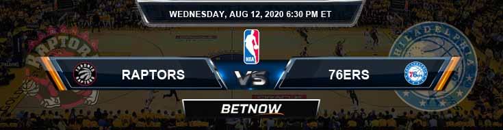 Toronto Raptors vs Philadelphia 76ers 8-12-2020 Odds Picks and Previews